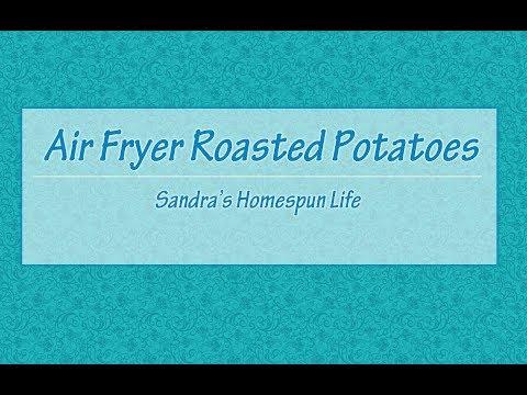 Air Fryer - Roasted Potatoes
