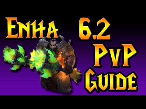 Enhancement Shaman 6.2.3 PvP guide - Talents/Glyphs/Addons/Macros/Stat prio