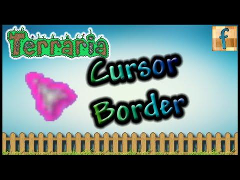 Terraria Cursor Border   Tutorial