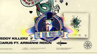 Teddy Killerz - Icarus (feat. Armanni Reign)