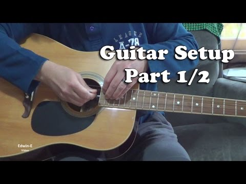 Guitar Setup DIY: Action, string height, truss rod, neck relief adjustment (Part 1/2)