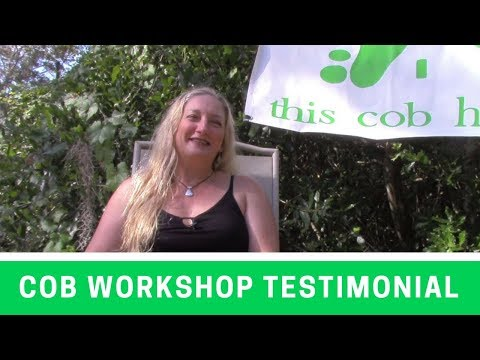 What Got You Interested in Earthen Construction/Cob Building? (Testimonial by Dana)