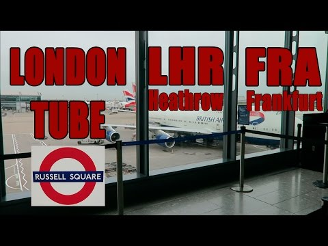 London Tube to Heathrow (LHR, Terminal 5) - Flight to Frankfurt (FRA)