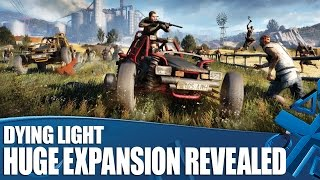 Dying Light: The Following Gameplay - Huge Expansion Revealed!