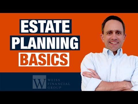 Estate Planning: What Should I do? - 8 Tips: Estate Planning Basics