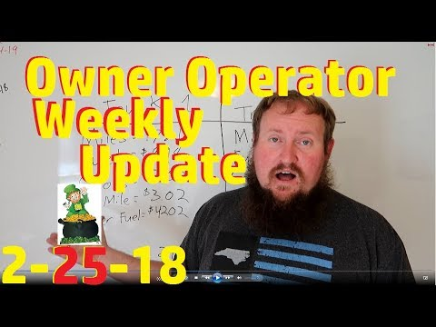 HOW MUCH DOES AN OWNER OPERATOR MAKE!! Weekly update 2-25-2018