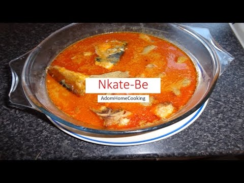 How To Prepare Nkate be (Palm nut-Peanut butter Soup)