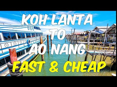 Ferry from Koh Lanta to Ao Nang Krabi Thailand (Safe, Fast and Cheap)
