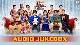 Laali Ki Shaadi Mein Laaddoo Deewana - Full Movie Audio Jukebox | Vivaan, Akshara, Gurmeet & Kavitta