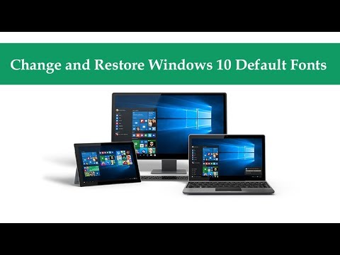 How to Change and Restore Windows 10 Default Fonts