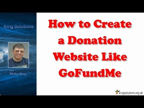 How to Create a Donation Website Like GoFundMe