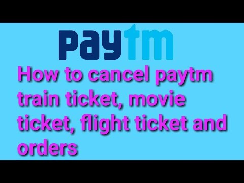 How to cancel ticket in paytm hindi language