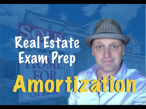 Amortization - Pass the Real Estate Exam!