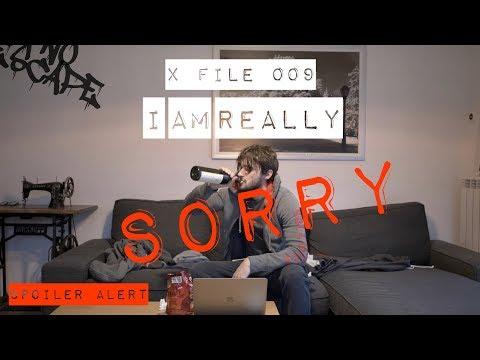X FILES 009 - I AM SORRY