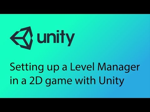 Unity 2D Game Design Tutorial 23 - Setting up the Level Manager