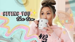 giving you the tea you asked for