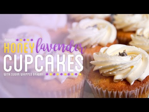 How to  Make Honey Lavender Cupcakes with Sugar Whipped Bakery