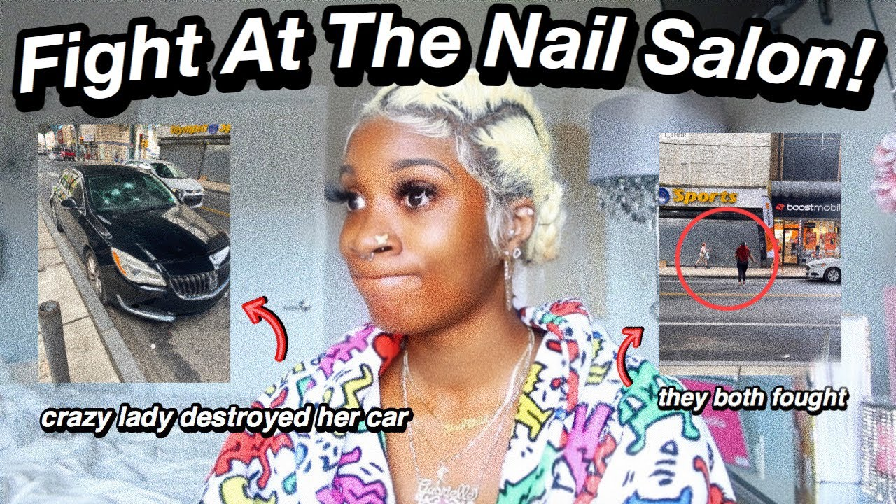 STORYTIME: CRAZY LADY DESTROYS CLIENTS CAR + FIGHT AT THE NAIL SALON!!!! *with receipts*