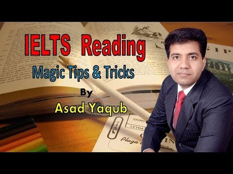 IELTS Reading Tips & Tricks | Asad Yaqub | Part 1