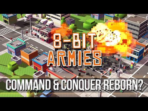 8-BIT ARMIES - Command & Conquer Reborn?