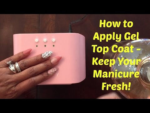 How to Apply Gel Top Coat Over Regular Polish - How I Keep My Manicure Looking Fresh