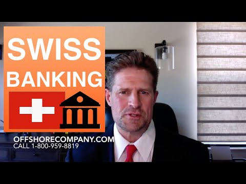 Swiss Banking and How to Set Up a Bank Account