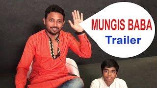 MUNGIS BABA | TRAILER | [Mungis. Best Comedy]
