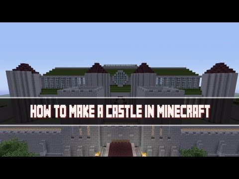 How to Make a Castle Part 1 in Minecraft