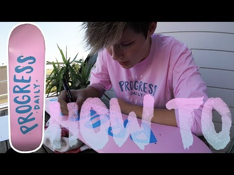 PROGRESS DAILY DECK | How to paint your old skateboard