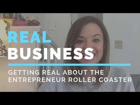 Real Talk: The Entrepreneur Roller Coaster