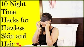 9 night time hacks or flawless skin and Hair/INDIANGIRLCHANNEL TRISHA