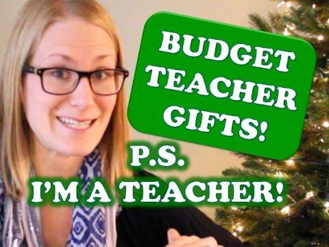 BUDGET TEACHER GIFT IDEAS... from a teacher!