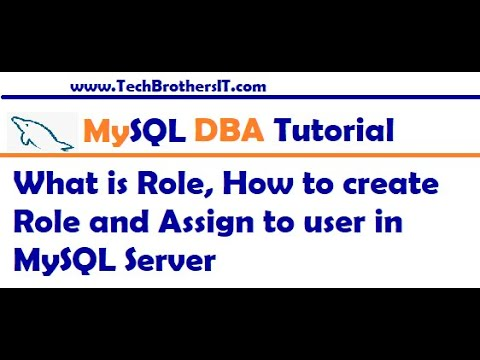MySQL Tutorial - What is Role, How to create Role and Assign to user in MySQL Server