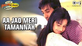 Aa Jao Meri Tamanna - Ajab Prem Ki Ghazab Kahani | Ranbir Kapoor & Katrina Kaif | Javed Ali & Jojo