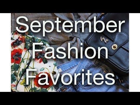 September Fashion Favorites