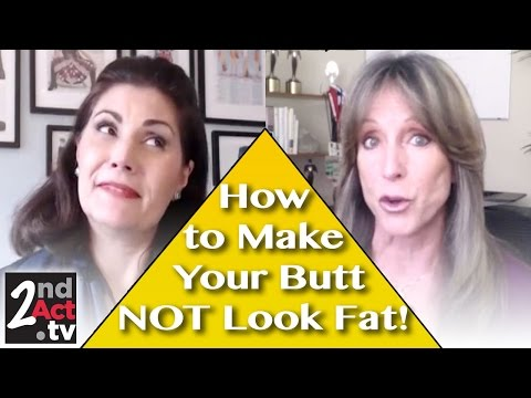 How to Make Your Butt Look Thinner! The Skinny on How to Look Slimmer after 50!