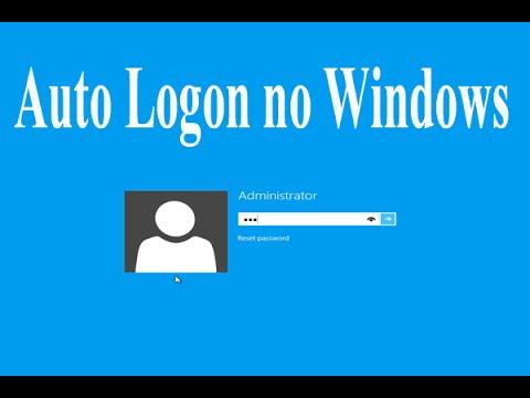 Como configurar Auto Logon do Windows.
