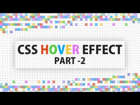 CSS  Hover Effects | Html CSS and jQuery - Part - 2