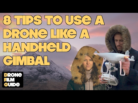 8 Tips For Using DJI Phantom/Mavic Handheld As A 3 Axis Gimbal/Osmo || TUTORIAL By Drone Film Guide