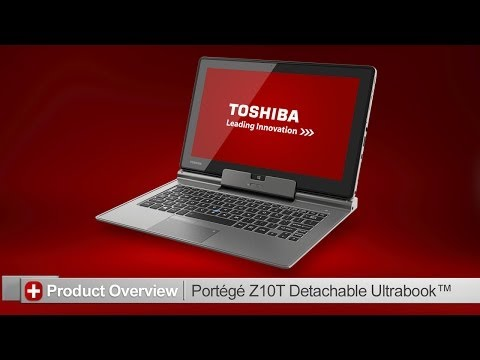 Toshiba How-To: Getting to know your Portege Z10T Ultrabook™