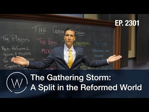The Gathering Storm: A Split in the Reformed World