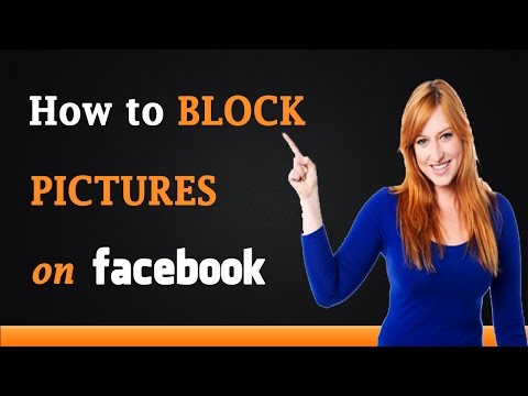 How to Block Pictures on Facebook