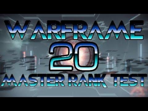 Warframe Master Rank 20 Test