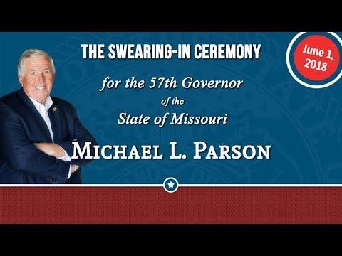 Swearing-in of Missouri's 57th Governor: Michael L. Parson