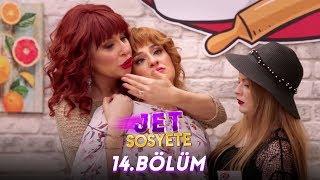 Jet Sosyete 14. Bölüm Full HD Tek Parça