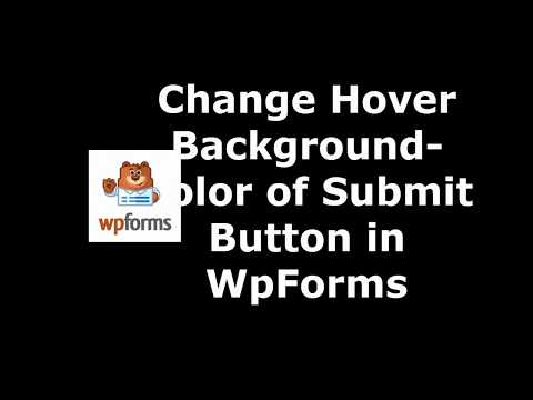 Method to Set submit button Hover background color in WpForms
