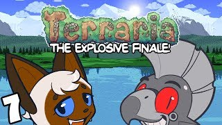 Terraria Part 7: The Explosive Finale!
