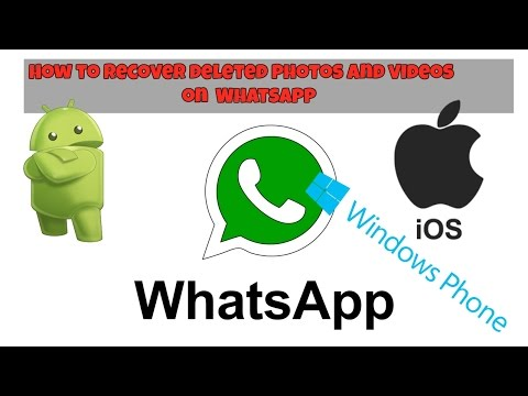 Recover deleted photos and videos from WhatsApp / IOS, Android, Windows phone