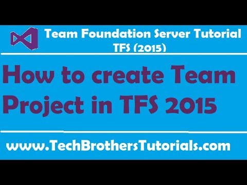 How to create Team Project in TFS 2015 - Team Foundation Server Tutorial