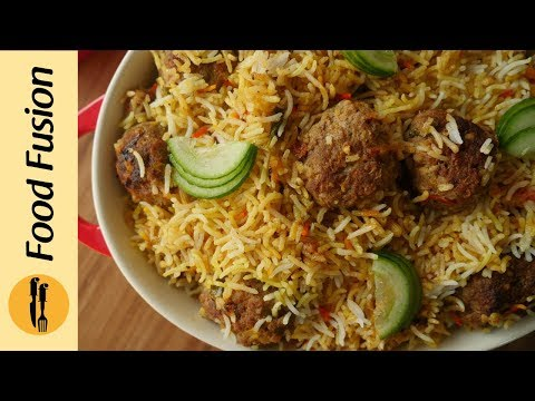 Kofta Biryani Recipe By Food Fusion
